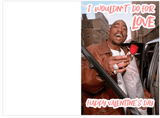 Tupac 2PAC Do For Love Valentines Day Card (Plays Actual Song)
