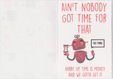Aint Nobody Got Time To Get Well Soon Card (PLAYS MEME SOUND)