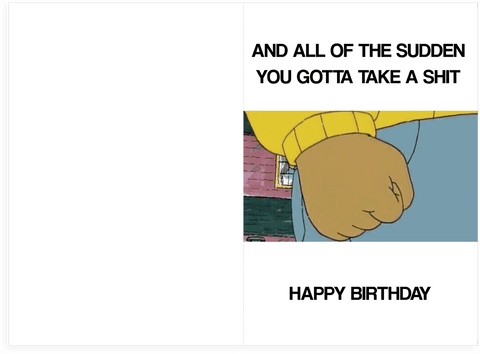 Arthur Memes Birthday Card PLAYS SHOW THEME SONG Unwelcome – Rick Roll Birthday Card