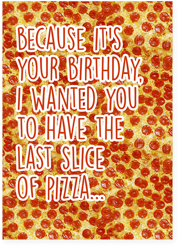 Scratch and Sniff Pizza Birthday Card (Smells Like Pizza)
