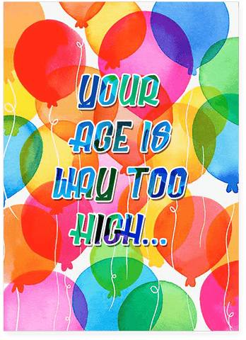 Your Age Is Way Too High Cut It OT Genasis Birthday Card (PLAYS ACTUAL SONG)