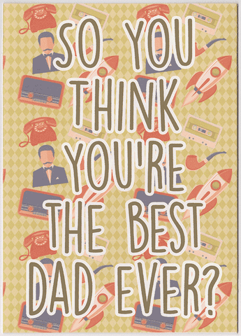 Dad You Guessed It Father's Day Card (PLAYS ACTUAL SONG)