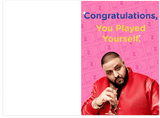 DJ Khaled Congratulations You Played Yourself Birthday Card (PLAYS SOUND)