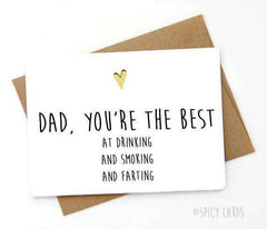 Dad You're The Best At Drinking Smoking And Farting Funny Fathers Day Birthday Card FREE SHIPPING