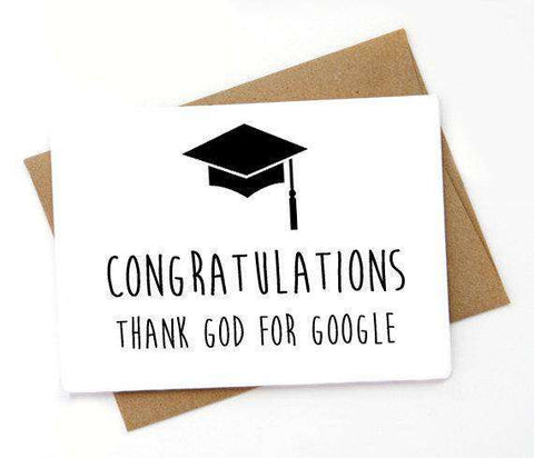 Congratulations Thank God For Google Funny Happy Graduation Congratulations Greeting Card FREE SHIPPING