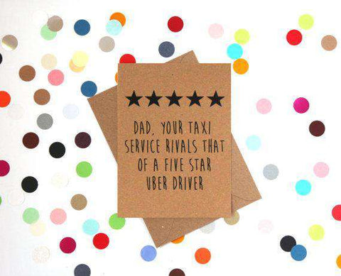 Your Taxi Service Rivals That Of A Five Star Uber Driver Funny Fathers Day Card Card For Him Card For Dad FREE SHIPPING