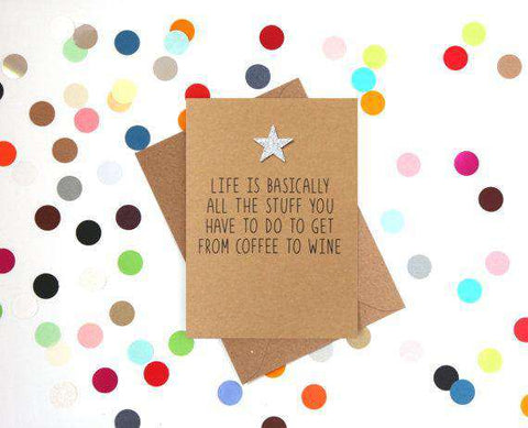 Stuff You Have To Do To Get From Coffee To Wine Funny Happy Birthday