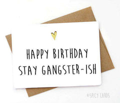 Happy Birthday Stay Gangsterish Funny Happy Birthday Card FREE SHIPPING