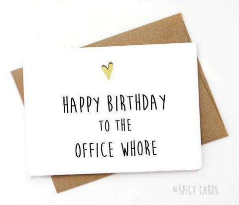 Happy Birthday To The Office Whore Funny Happy Birthday Card FREE SHIPPING