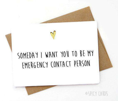 Want You To Be My Emergency Contact Person Funny Anniversary Card Valentines Day Card FREE SHIPPING