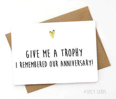 Give Me A Trophy, I Remembered Our Anniversary Funny Anniversary Card Valentines Day Card FREE SHIPPING