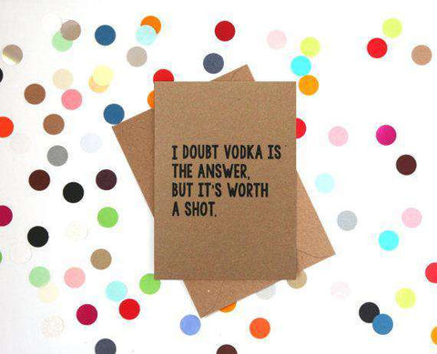 I Doubt Vodka Is The Answer Funny Happy Birthday Card FREE SHIPPING