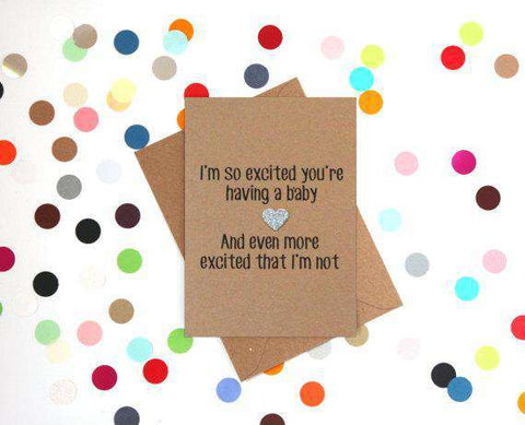 Excited You're Having A Baby Funny New Baby Congratulations Card Pregnancy Card Baby Shower Card FREE SHIPPING