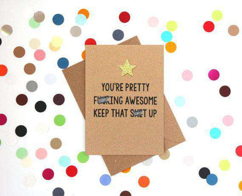 You're Pretty Fucking Awesome Funny Happy Graduation Card Congratulations Greeting Card FREE SHIPPING