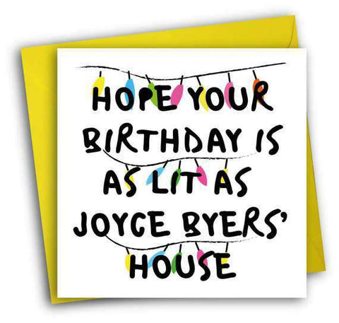 Stranger Things Joyce Byers Funny Happy Birthday Card FREE SHIPPING