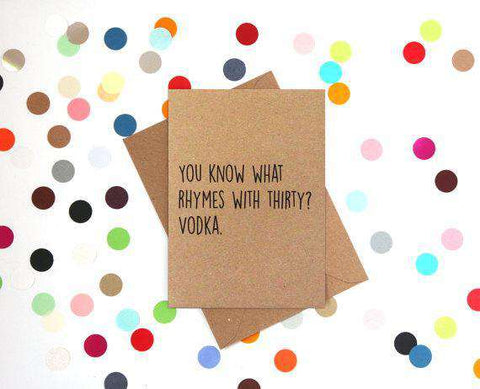 Know What Rhymes With 30? Vodka Funny Happy Birthday Card FREE SHIPPING