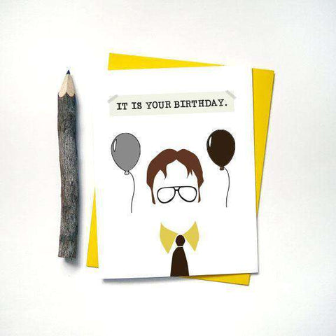 The Office TV Series Dwight Schrute It Is Your Birthday Funny Happy Bi Unwelcome Greetings