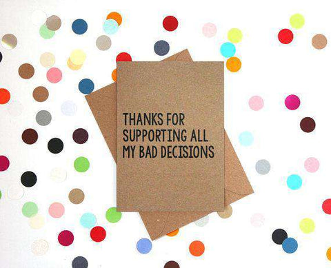 For Supporting All My Bad Decisions Funny Mother's Day Card Card For Her Card For Mom FREE SHIPPING