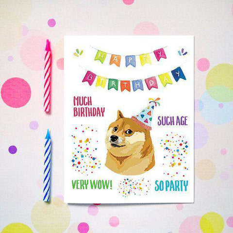 Funny Doge Much Birthday Such Age Very Wow So Party Happy Birthd Unwelcome Greetings