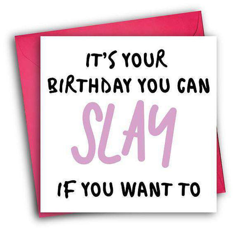 Your Birthday You Can Slay Funny Happy Birthday Card FREE SHIPPING