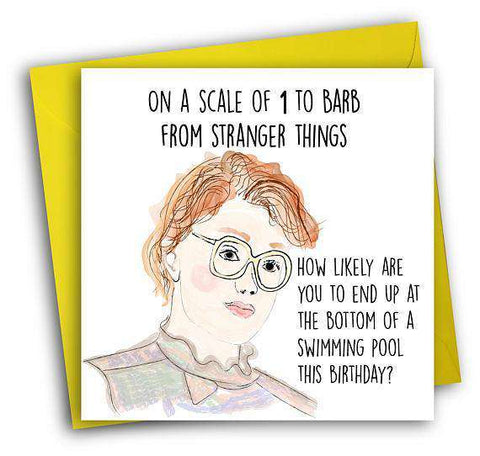 Stranger Things Barb Funny Happy Birthday Card FREE SHIPPING