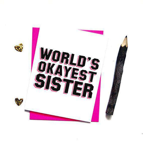 World's Okayest Sister Funny Happy Birthday Card