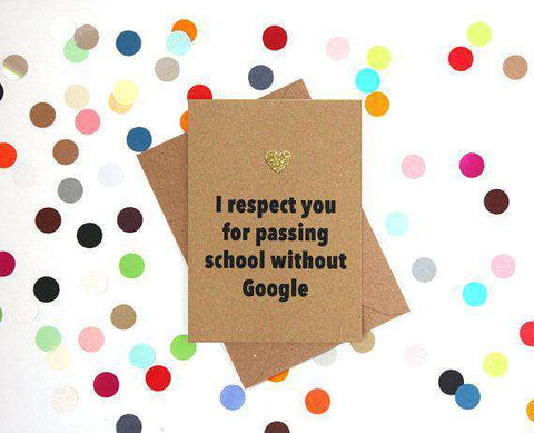 I Respect You For Passing Without Google Funny Fathers Day Card Card For Him Card For Dad FREE SHIPPING