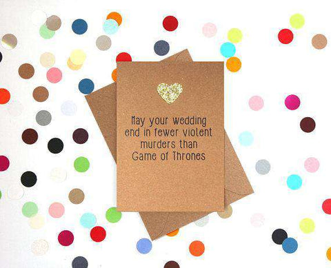 Fewer Violent Murders Than Game Of Thrones Funny Happy Wedding Day Card Getting Married Card Engagement Card FREE SHIPPING