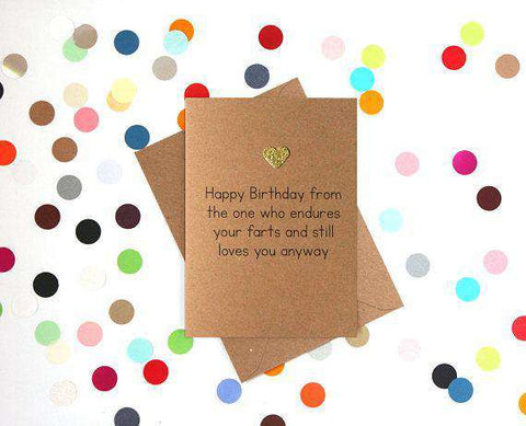 Happy Birthday From The One Who Endures Your Farts Funny Happy Birthday Card FREE SHIPPING