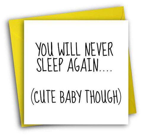 Never sleep again cute baby though funny new baby congratulations never sleep again cute baby though funny new baby congratulations card pregnancy card baby shower card m4hsunfo