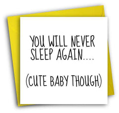 Never Sleep Again Cute Baby Though Funny New Baby Congratulations Card Pregnancy Card Baby Shower Card FREE SHIPPING