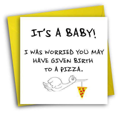 It's A Baby! Worried You Have Given Birth To A Pizza Funny New Baby Congratulations Card Pregnancy Card Baby Shower Card FREE SHIPPING