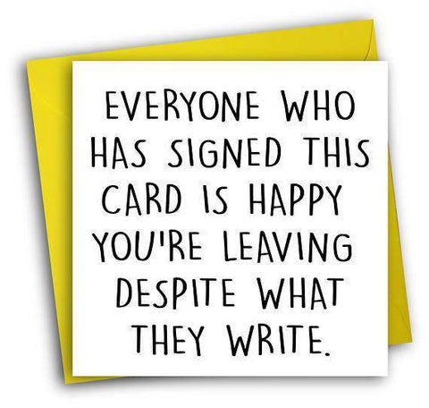 everyone is happy you re leaving funny retirement card free shipping
