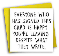 Everyone Is Happy You're Leaving Funny Retirement Card FREE SHIPPING