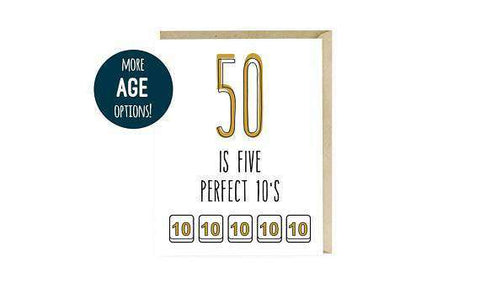 50 Is Five Perfect 10s With More Age Options Funny Happy Birthday Card