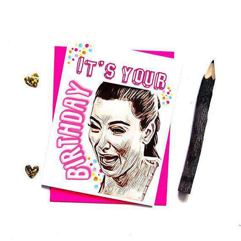 Kim Kardashian Crying Its Your Birthday Funny Happy Birthday Card