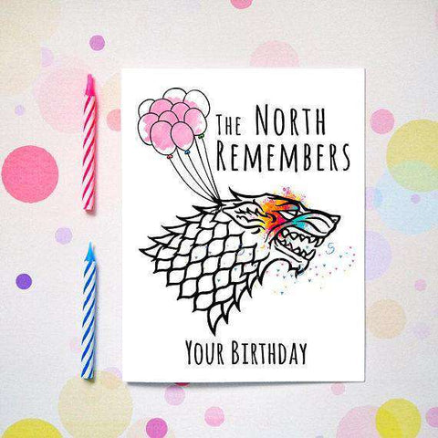 Game of Thrones The North Remembers Your Birthday Funny Happy Birthday Card