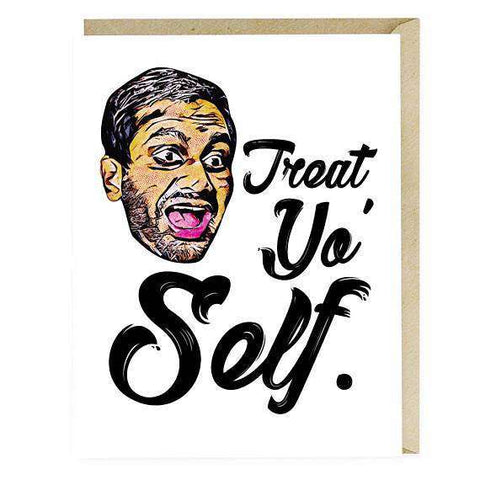 Parks and Recreation Aziz Anzari Treat Yo Self Funny Happy Birthday Card
