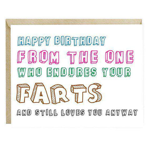 From The One Who Endures Your Farts Funny Happy Birthday Card