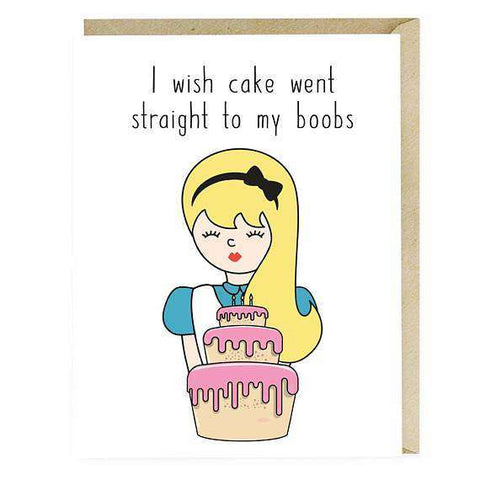 I Wish Cake Went Straight To My Boobs Funny Happy Birthday Card