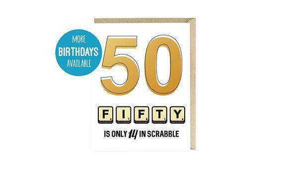 50 Is Only 14 In Scrabble More Age Options Funny Happy Birthday Card Unwelcome Greetings