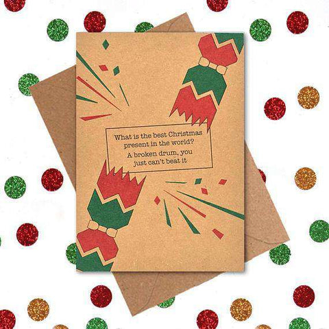 Best Christmas Present In The World Broken Drum Funny Christmas Card Holiday Card FREE SHIPPING