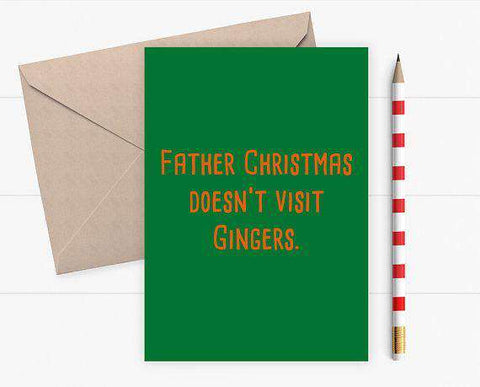 Father Christmas Doesn't Visit Gingers Funny Christmas Card Holiday Card FREE SHIPPING