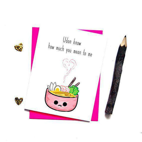 Udon Know Noodles Funny Anniversary Card Valentines Day Card