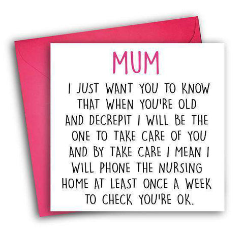 Phone Nursing Home At Least Once A Week Check On You Funny Mother's Day Card Card For Her Card For Mom FREE SHIPPING