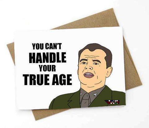 You Can't Handle Your True Age Funny Happy Birthday Card FREE SHIPPING