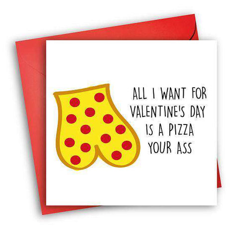 Pizza Your Ass Funny Anniversary Card Valentines Day Card Love Card FREE SHIPPING