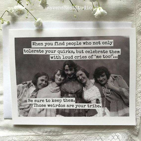 Those Weirdos Are Your Tribe Card Funny Vintage Style Happy Birthday