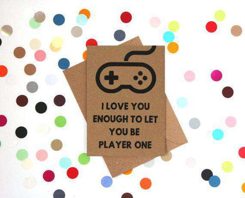 To Let You Be Player One Funny Anniversary Card Valentines Day Card Love Card FREE SHIPPING