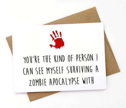 The Walking Dead Kind Of Person I See Myself Surviving Zombie Apocalypse Funny Anniversary Card Valentines Day Card FREE SHIPPING